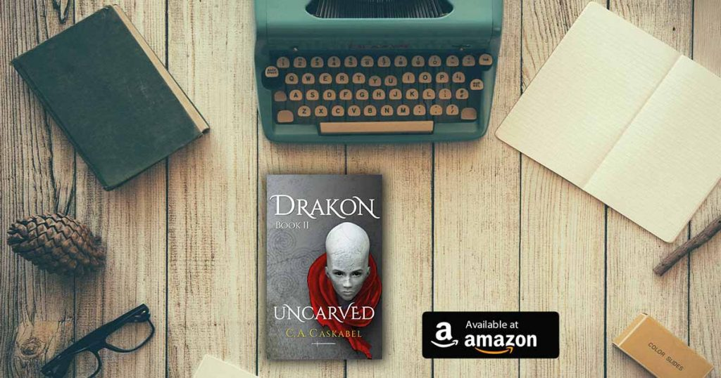 drakon, uncarved, amazon, kindle, caskabel, book2,